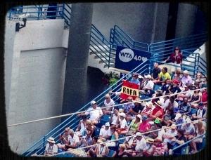 Rafa fan, one of many